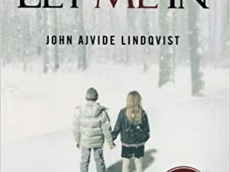 In With The Old: Let Me In by John Ajvide Lindqvist