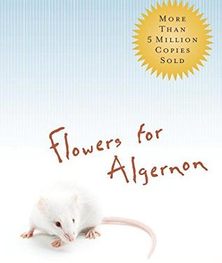 In With The Old: Flowers for Algernon by Daniel Keyes